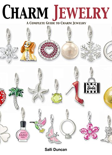 Charm Jewelry: A complete Guide to EVERYTHING Charm Jewelry (English Edition)