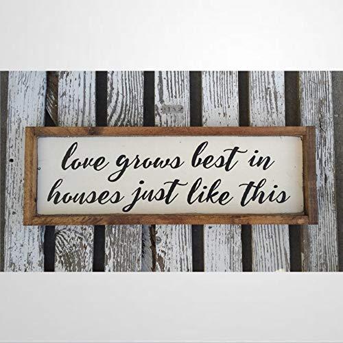 DONL9BAUER Letrero de madera rústica con texto en inglés «Love Grows Best In Houses Just Like This (texto en inglés) con texto en inglés 'Love Grows Best In Houses Just Like This (texto en inglés)