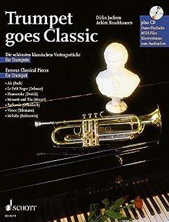 SCHOTT TRUMPET GOES CLASSIC - TRUMPET; PIANO AD LIB. Classical sheets Trumpet