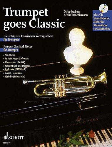 SCHOTT TRUMPET GOES CLASSIC - TRUMPET; PIANO AD LIB. Classical sheets...