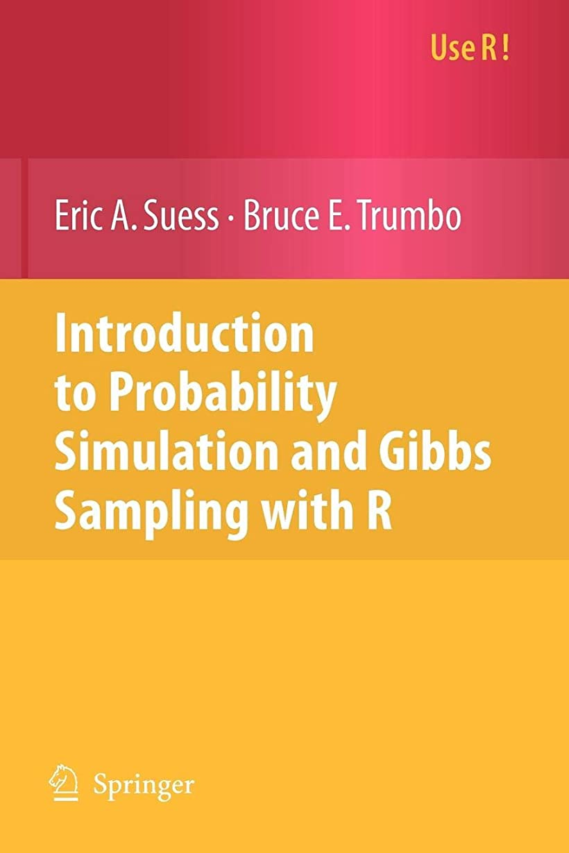 予約前提イブIntroduction to Probability Simulation and Gibbs Sampling with R (Use R!)