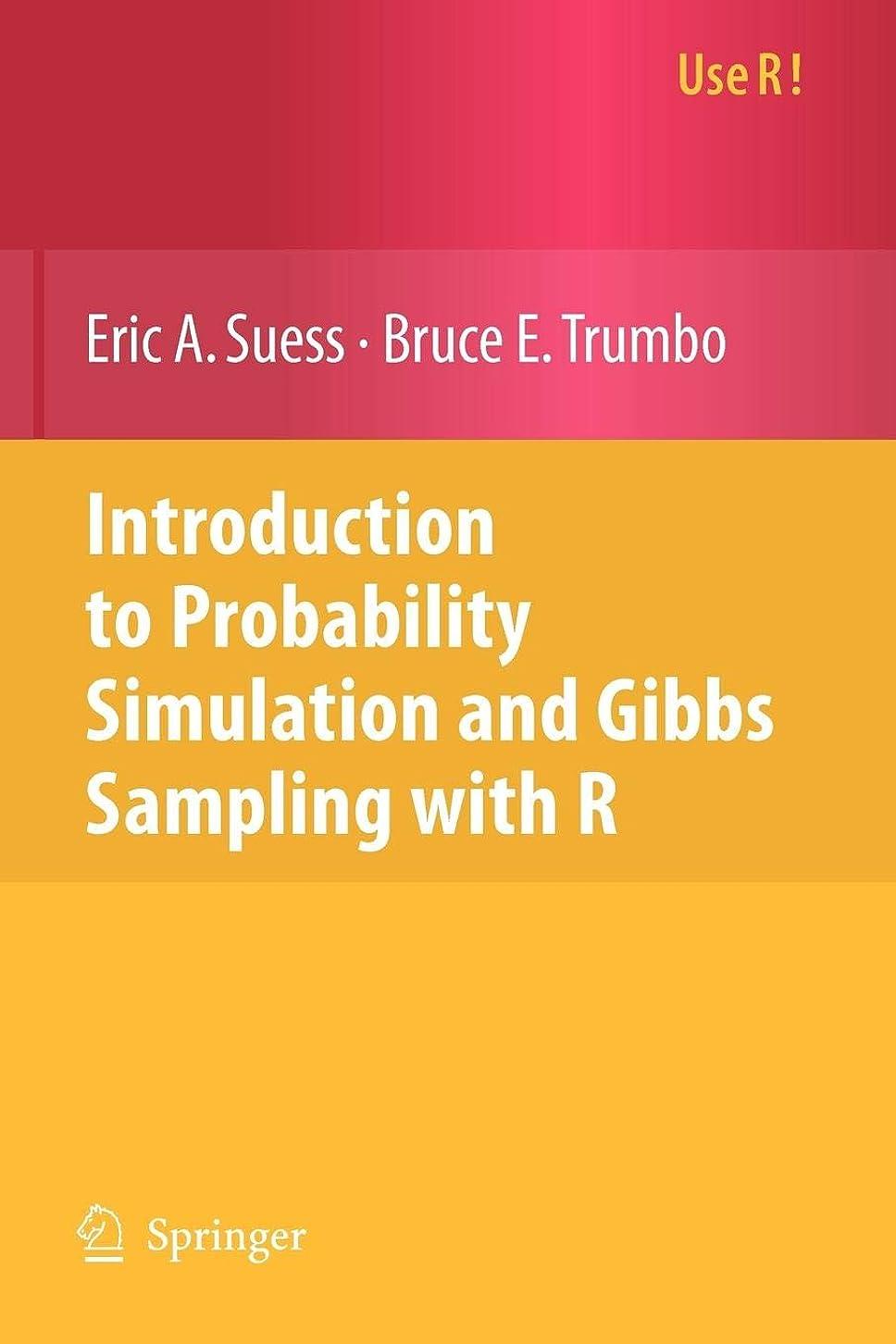 足音注入する不均一Introduction to Probability Simulation and Gibbs Sampling with R (Use R!)