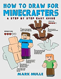How to Draw for Minecrafters: A Step by Step Easy Guide (An Unofficial Minecraft Book)