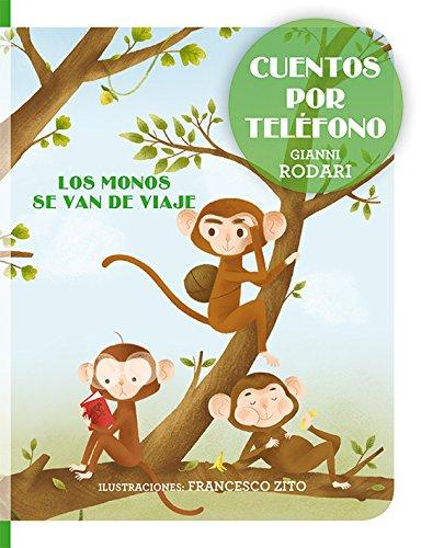 Cuentos por teléfono - Los monos se van de viaje (PICARONA)
