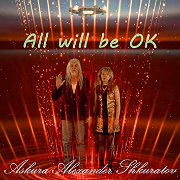 All Will Be Ok