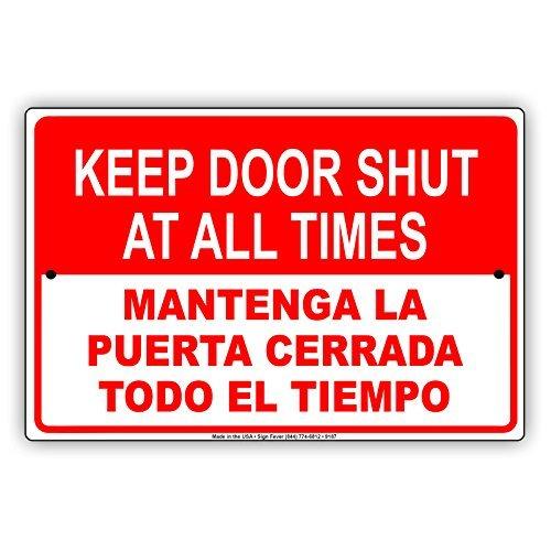 Houd deuren dicht op alle tijden Mantenga La Puerta Cerrada Todo El Tiempo Engels Spaans Kennisgeving Aluminium Teken Metalen borden Plaque 8x12