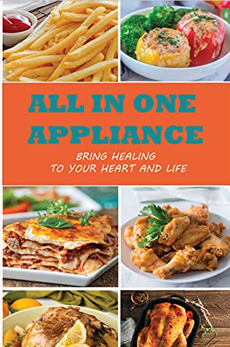 All In One Appliance: Easy-To-Do Recipes With Instant Pot Air Fryer Lid: Instant Pot Air Fryer Lid Breakfast Recipes (English Edition)