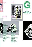 I Love Helvetica (I Love Type)