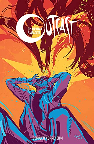 Outcast by Kirkman & Azaceta Compendium (Outcast Compendium)
