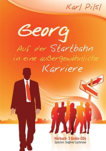 Georg - Auf der Startbahn in eine außergewöhnliche Karriere