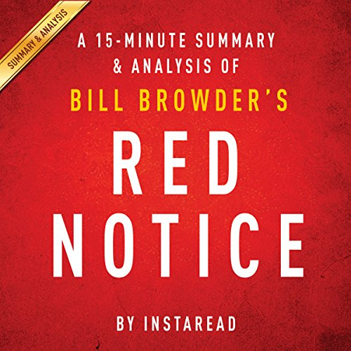 Red Notice by Bill Browder: A 15-minute Summary & Analysis audiobook cover art