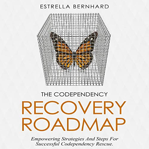 The Codependency Recovery Roadmap audiobook cover art