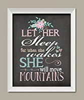 Let Her Sleep For When She Wakes She Will Move Mountains; Nursery Decor; One 11x14in White Framed Print. Teal/Grey/Pink/White by Gango Home Decor
