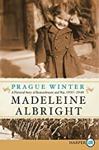 Prague Winter LP: A Personal Story of Remembrance and War, 1937-1948 by Madeleine Albright (2012-05-15)