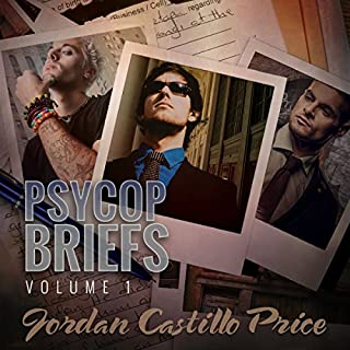 PsyCop Briefs, Volume 1                   By:                                                                                                                                 Jordan Castillo Price                               Narrated by:                                                                                                                                 Gomez Pugh                      Length: 7 hrs and 45 mins     171 ratings     Overall 4.7