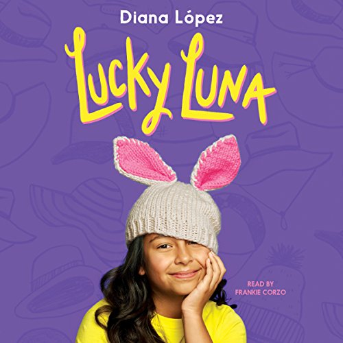 Lucky Luna audiobook cover art