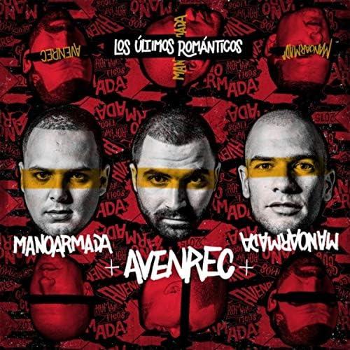 Mano Armada & AvenRec