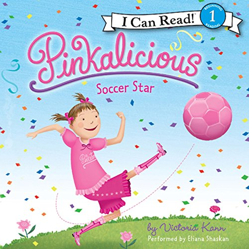Pinkalicious: Soccer Star                   By:                                                                                                                                 Victoria Kann                               Narrated by:                                                                                                                                 Eliana Shaskan                      Length: 3 mins     3 ratings     Overall 4.7
