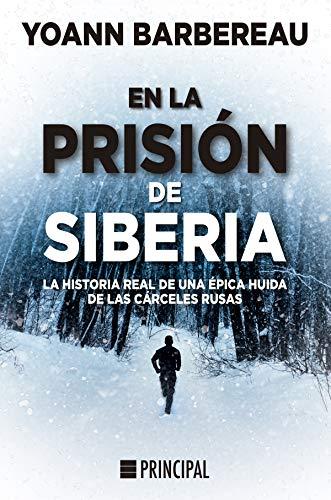 En la prisión de Siberia de Yoann Barbereau