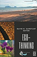 Eco-Thinking: A compendium of research on environmental learning (Culture and Environment)