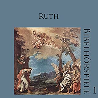 Ruth (Bibelhörspiele 1.1) Titelbild