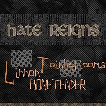 Hate Reigns (feat. Linnon & Bonetender)