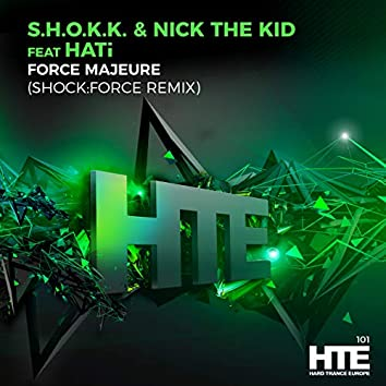 Force Majeure (SHOCK:FORCE Remix)