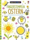 Usborne Minis - Fingerstempeln: Ostern: mit Stempelkissen und Anleitungen - Sam Smith