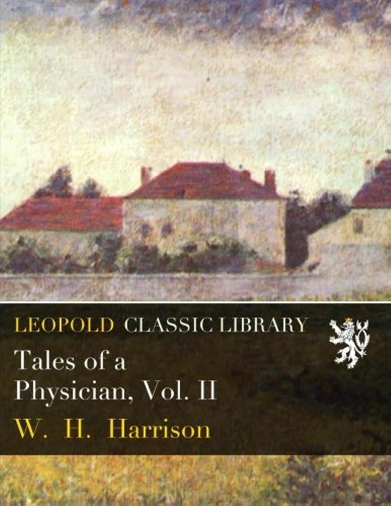 コモランマおしゃれなエジプトTales of a Physician, Vol. II