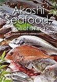 Akashi Seafood, One of a Kind