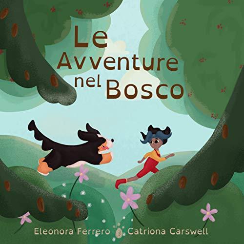 Le Avventure nel Bosco: Una favola per bambini 3-5 anni