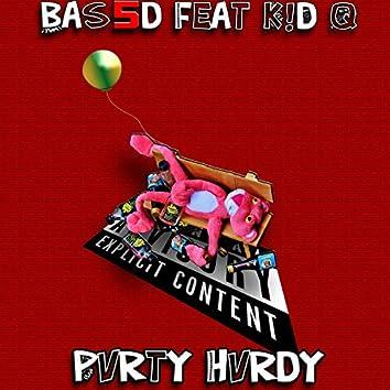 Pvrty Hvrdy (feat. K!d Q)