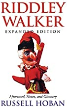 Riddley Walker, Expanded Edition by Russell Hoban(1998-09-22)