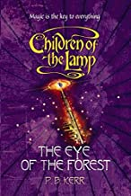 The Eye of the Forest: 5 (Children of the Lamp)