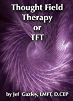 Thought Field Therapy Or Tft [DVD] [Import]
