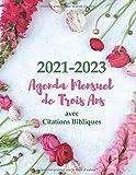 2021-2023 Agenda et Organisateur Mensuel de 3 Ans avec Citations Bibliques: Agenda Mensuel pour les Femmes Chrétiennes - Agenda pour 3 ans, un Mois et ... Journal, 8,5 x 11 pouces ; 21,59 x 27,94 cm