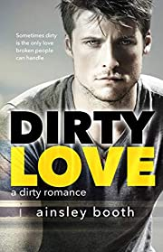 Dirty Love (Forbidden Bodyguards Book 3)