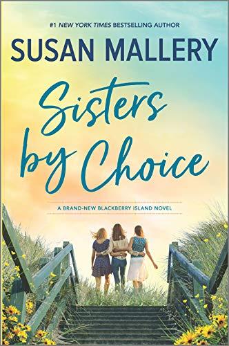 Sisters by Choice: A Novel (Blackberry Island, 4)