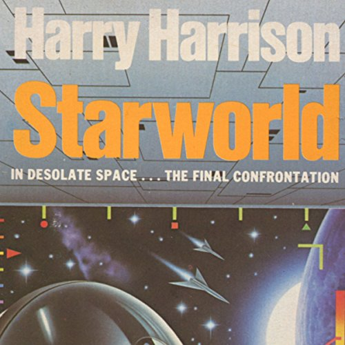 Starworld                   By:                                                                                                                                 Harry Harrison                               Narrated by:                                                                                                                                 Charles Carr                      Length: 6 hrs and 9 mins     8 ratings     Overall 5.0