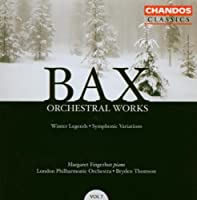 Bax: Orchestral Works, Vol. 7 (2004-03-23)