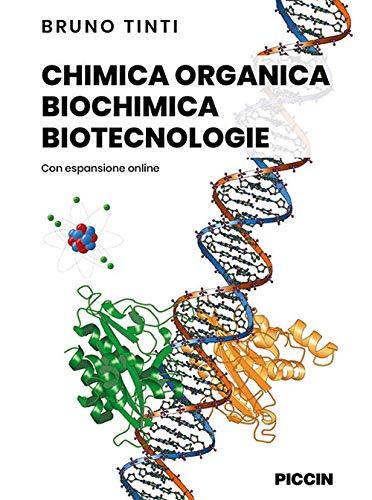 Chimica organica, biochimica, biotecnologie. Con aggiornamento online