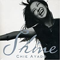 Shine by Chie Ayado (2003-01-01)