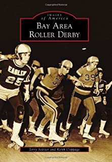 Bay Area Roller Derby (Images of America)