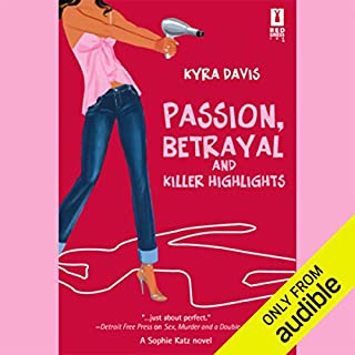 Passion, Betrayal, and Killer Highlights audiobook cover art