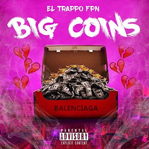 Big Coins [Explicit]