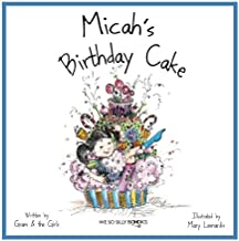 Micah's Birthday Cake