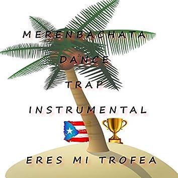 Merenbachata Dance Trap Instrumental Eres Mi Trofea
