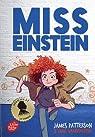 Miss Einstein, tome 1 par Patterson