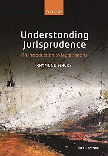 Compare Textbook Prices for Understanding Jurisprudence: An Introduction to Legal Theory 5 Edition ISBN 9780198806011 by Wacks, Raymond
