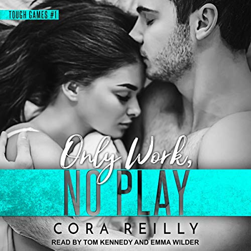 Only Work, No Play audiobook cover art